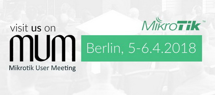 MikroTik User Meeting 2018 Berlin (Germany)